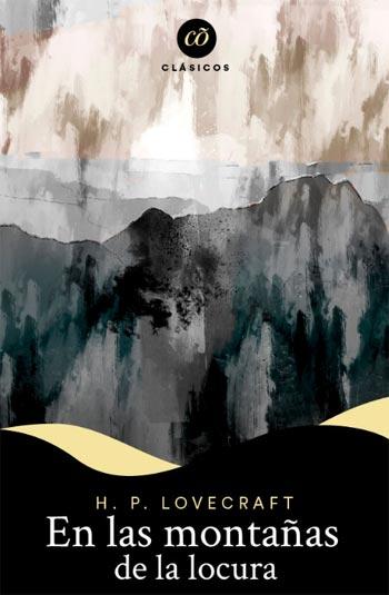 En las Montañas de la Locura. H.P. Lovecraft
