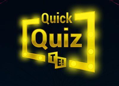 Quick Quiz TE