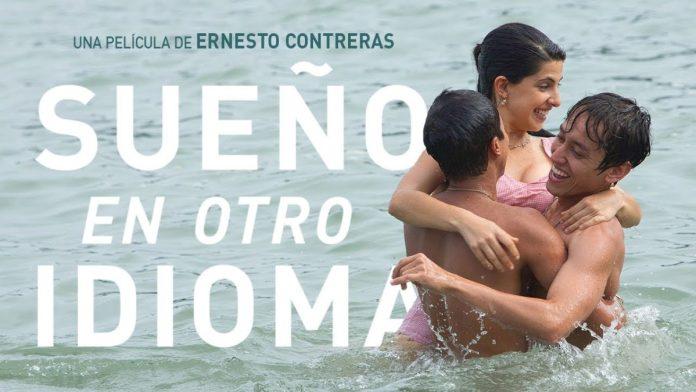 sueño en otro idioma películas LGBT+ latinas
