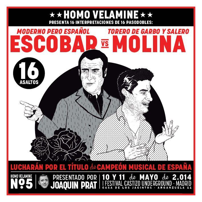 Descargue los pasodobles que inspiraron Homo Velamine 5: Escobar vs Molina