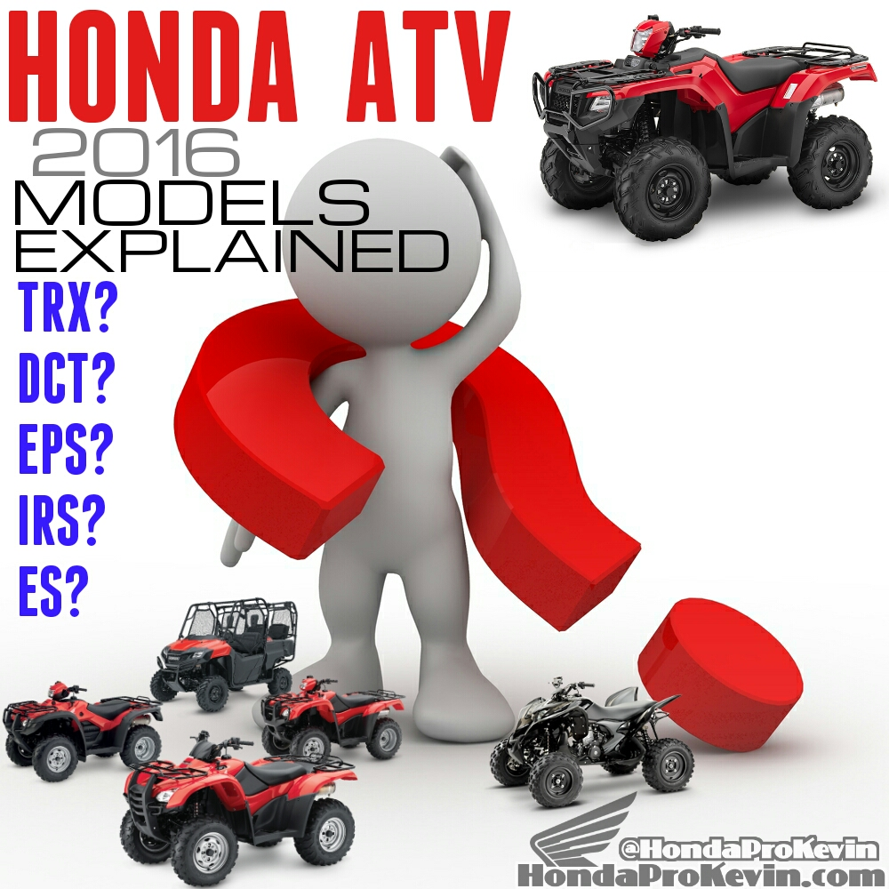 medium resolution of 2016 honda trx atv models explained comparison faq model lineup review honda pro kevin