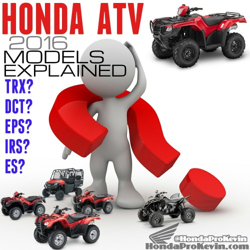 small resolution of 2016 honda trx atv models explained comparison faq model lineup review honda pro kevin