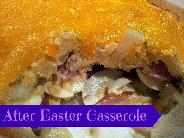 After Easter Casserole