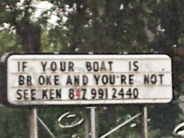 If your boat is broke and you're not, call Ken
