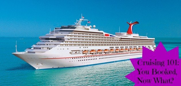 Cruise is booked, now what?