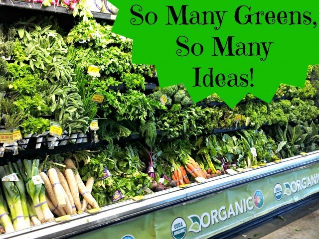So many greens are now available in stores