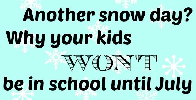 Why snow days don't mean school will go until July - how we really make them up instead