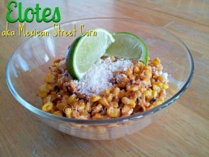 Elotes - aka Mexican street corn - can be made quickly with this recipe, even in the middle of winter when fresh corn on the cob is a distant memory