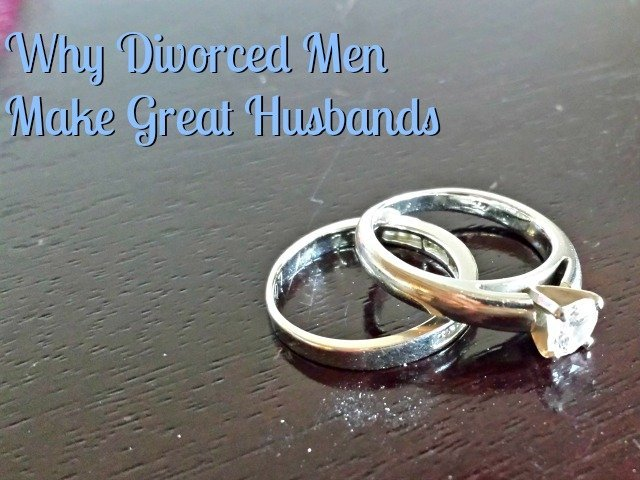 Why Divorced Men Make Great Husbands