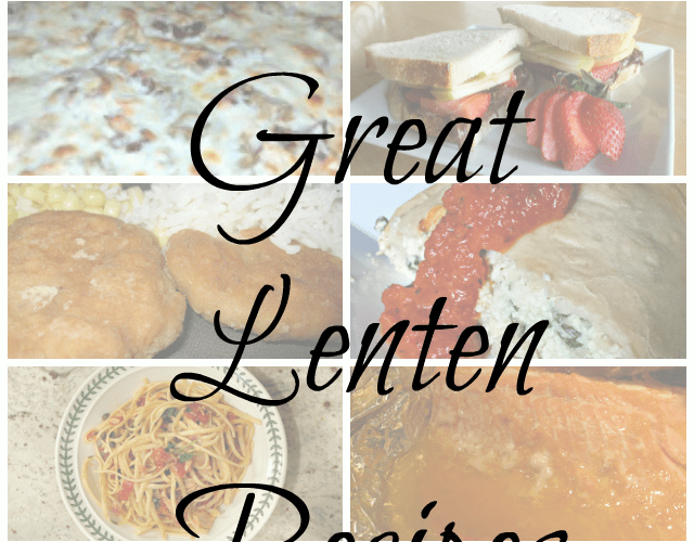10 Great Lenten Recipes
