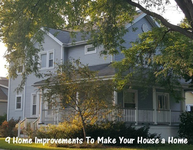 How to make your house a home