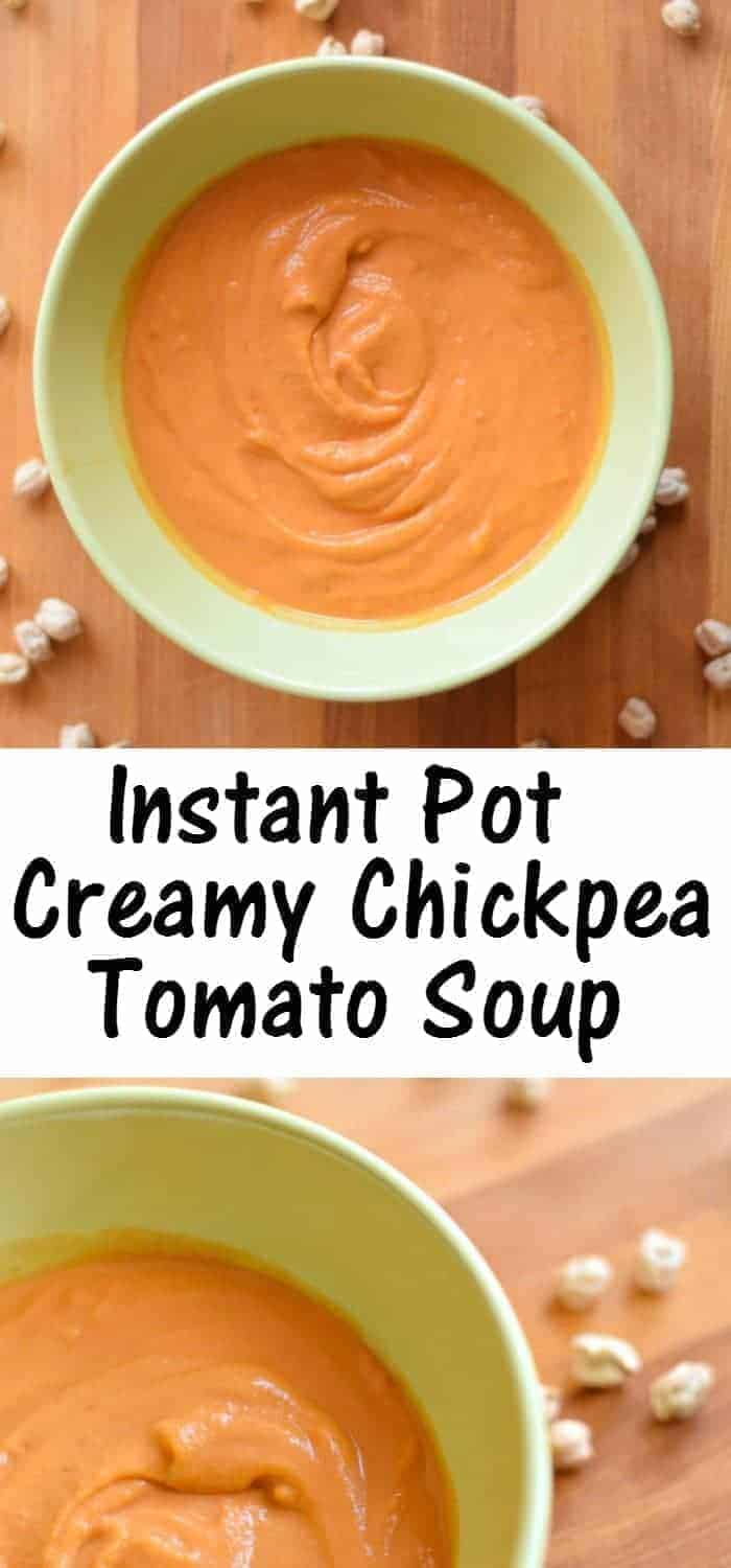 Creamy Chickpea Tomato Soup A Delicious Instant Pot Recipe Honest And Truly