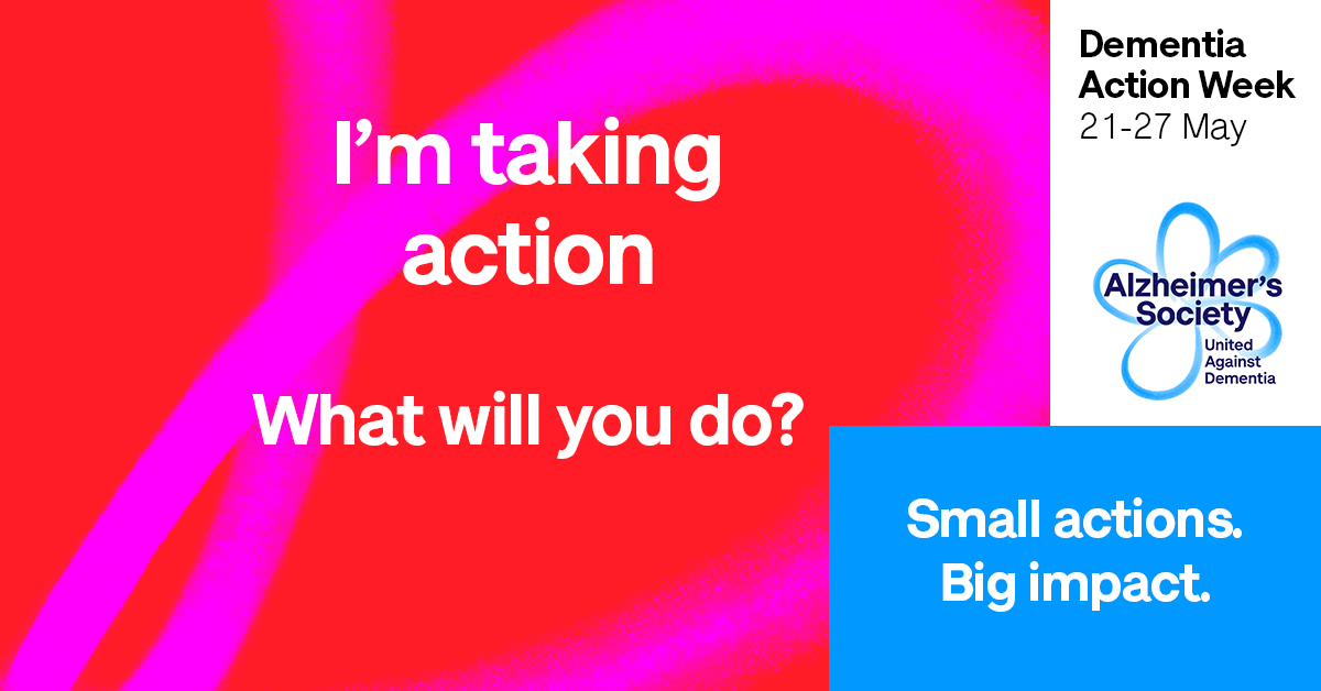 I'm taking action - Dementia Action Week