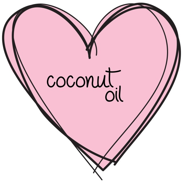 we love coconut oil