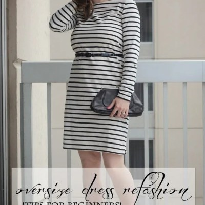 Oversized Dress Refashion ~ Tutorial