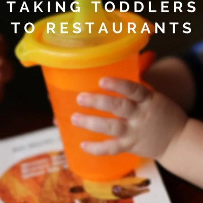 11 Tips to Enjoy Taking Toddlers to Restaurants
