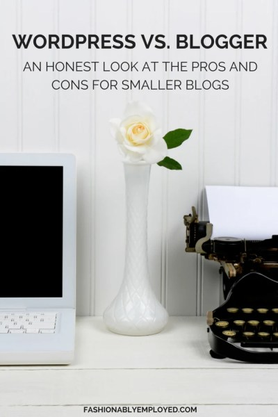 WordPress vs. Blogger: Pros and Cons for Smaller Blogs
