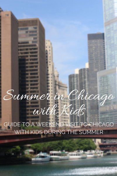 FashionablyEmployed.com | Guide to Visiting Chicago during the Summer with Kids