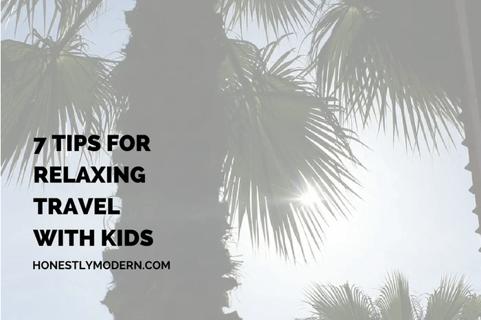 7 Tips for Relaxing Travel With Kids social