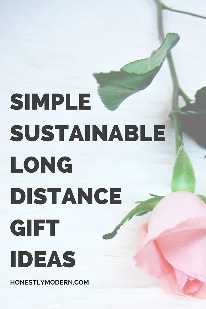 Looking for the perfect Mother's Day gift even if you can't visit her? Check out this list of eco-friendly long-distance gift ideas that might be the perfect gift for your mom (or anyone who could use a little love).  | #HonestlyModern #ecofriendlygifts #MothersDaygifts #longdistancegifts