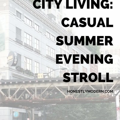 Best of City Living: Casual Summer Evening Stroll