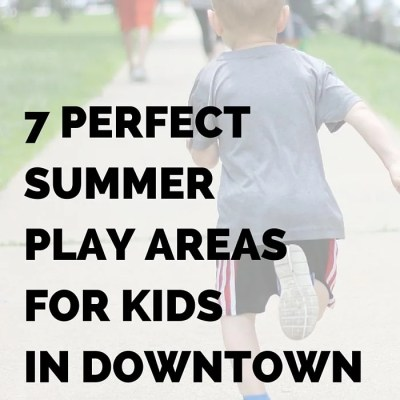 7 Perfect Summer Play Areas for Kids in Downtown Chicago