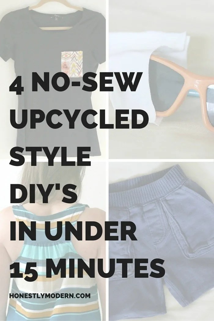 4 No Sew Upcycled Style DIYs in Under 15 Minutes