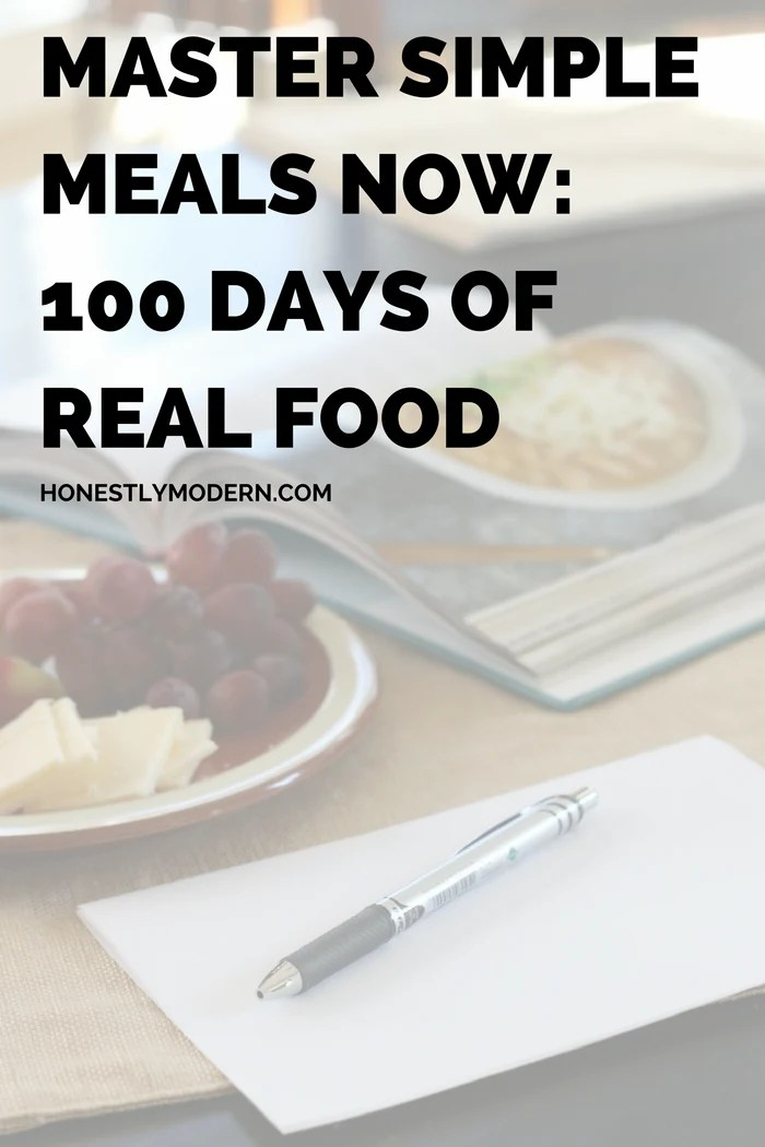 Master simple meals now 100 days of real food looking for a great meal planning recipe resource check out this book full of simple forumfinder Choice Image