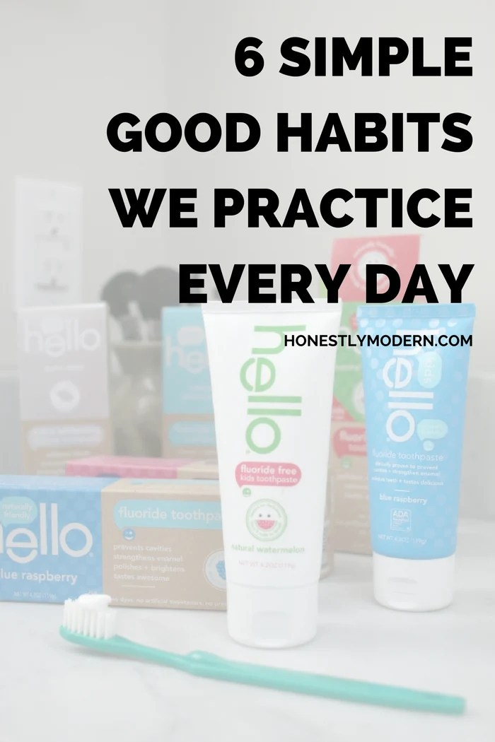 6-simple-good-habits-we-practive-everyday