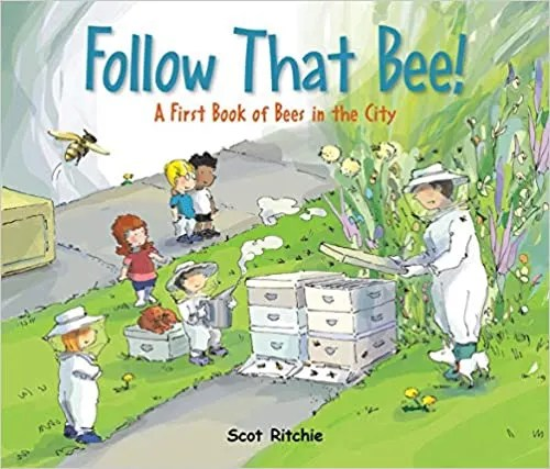 Follow That Bee: A First Book of Bees In The City