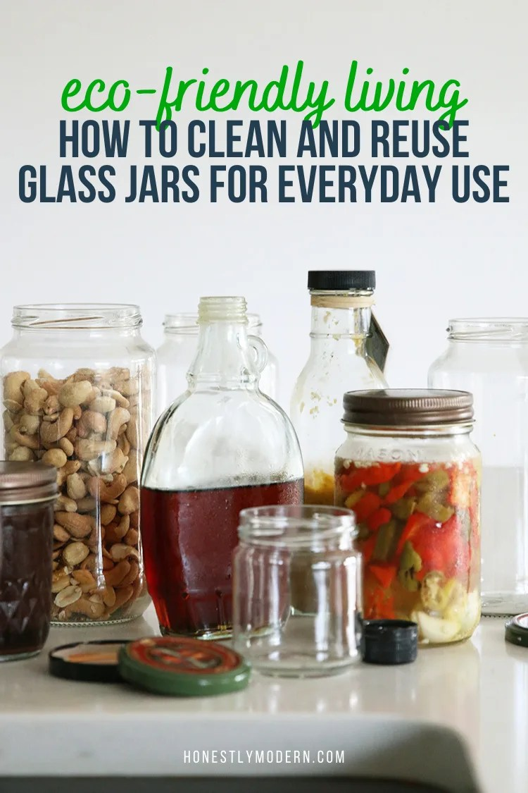 How To Clean And Reuse Glass Jars For Everyday Use