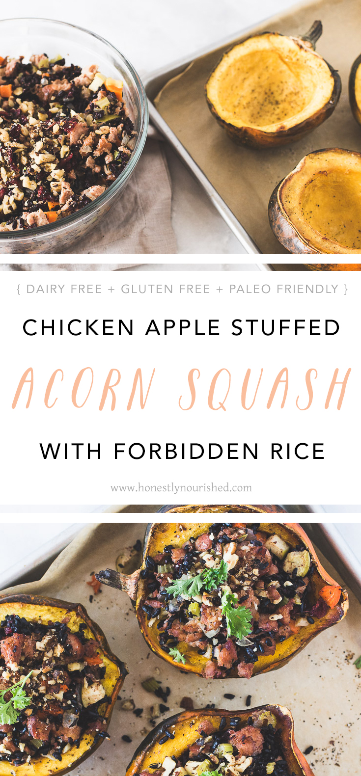 An easy recipe for stuffed acorn squash using cranberry apple chicken sausage, fresh vegetables, and black forbidden rice. Easily make it paleo by swapping rice for cauliflower rice or more veg! | GF, dairy free, paleo friendly | Honestly Nourished