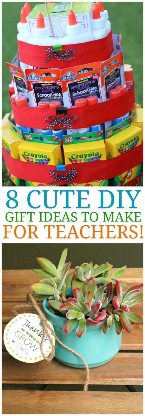8 Cute DIY Teacher Appreciation Gift Ideas & Homemade Gifts for Teachers