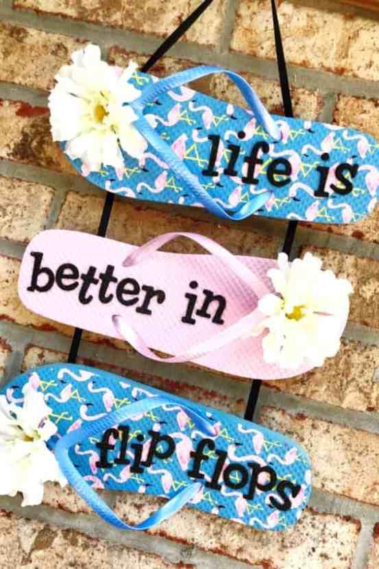 Summer craft idea life is better in flip flops