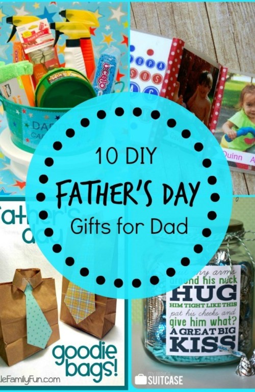 The 10 Best DIY Father's Day Gifts For Dad That he Will LOVE