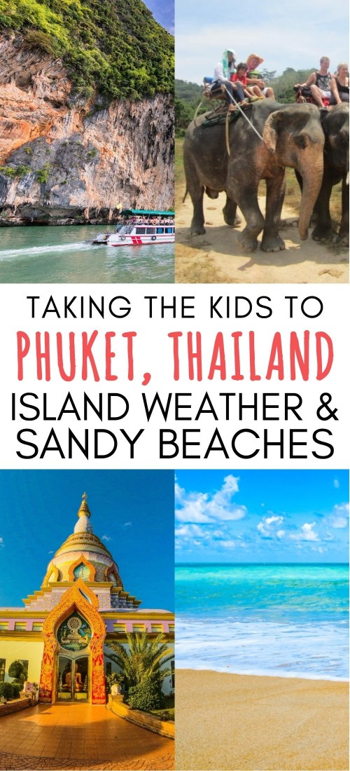 Taking The Kids - Island Weather and Sandy Beaches in Phuket, Thailand | things to do in phuket thailand | thailand beach vacations | Phuket Thailand culture and traditions | Thailand with kids | Phuket Thailand things to do | Phuket island travel | honeyandlime.co