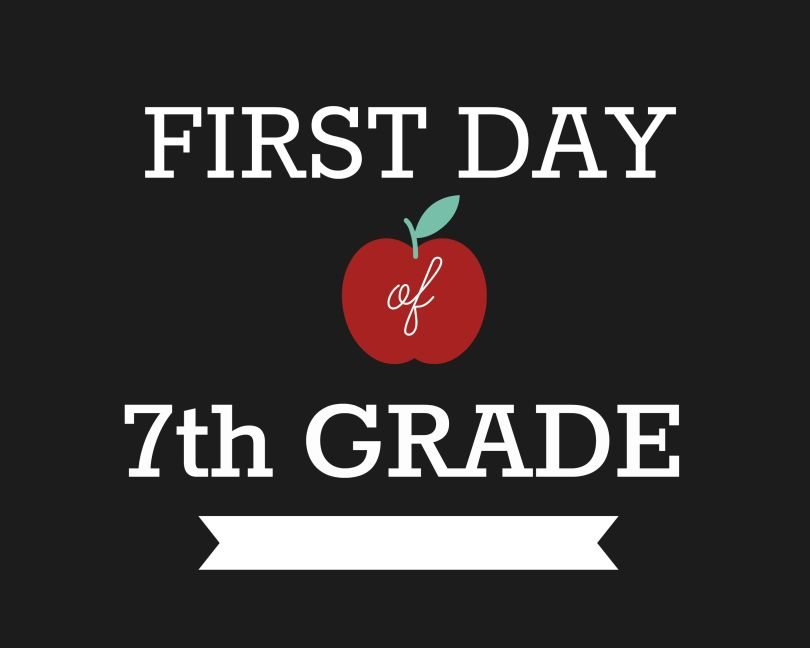 First Day of School Signs, Seventh Grade
