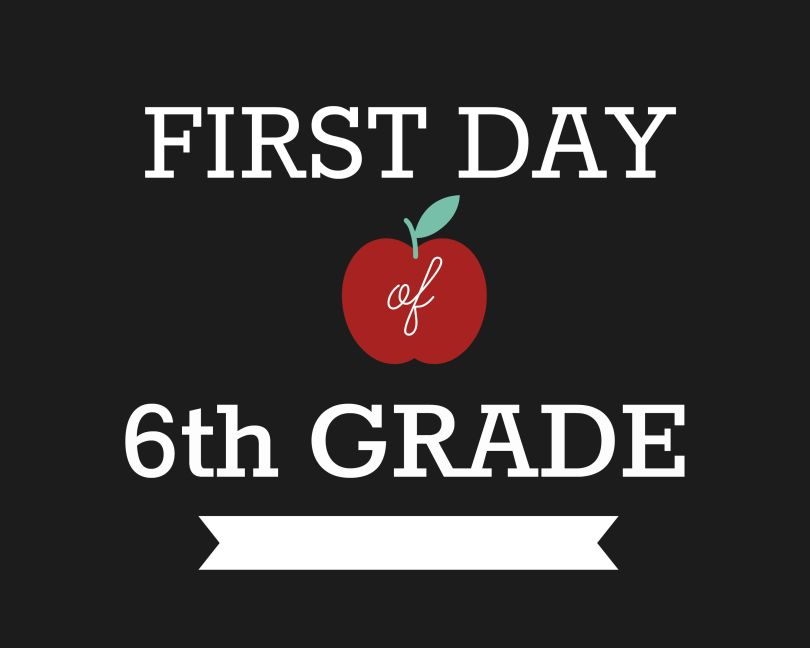 First Day of School Signs, Sixth Grade