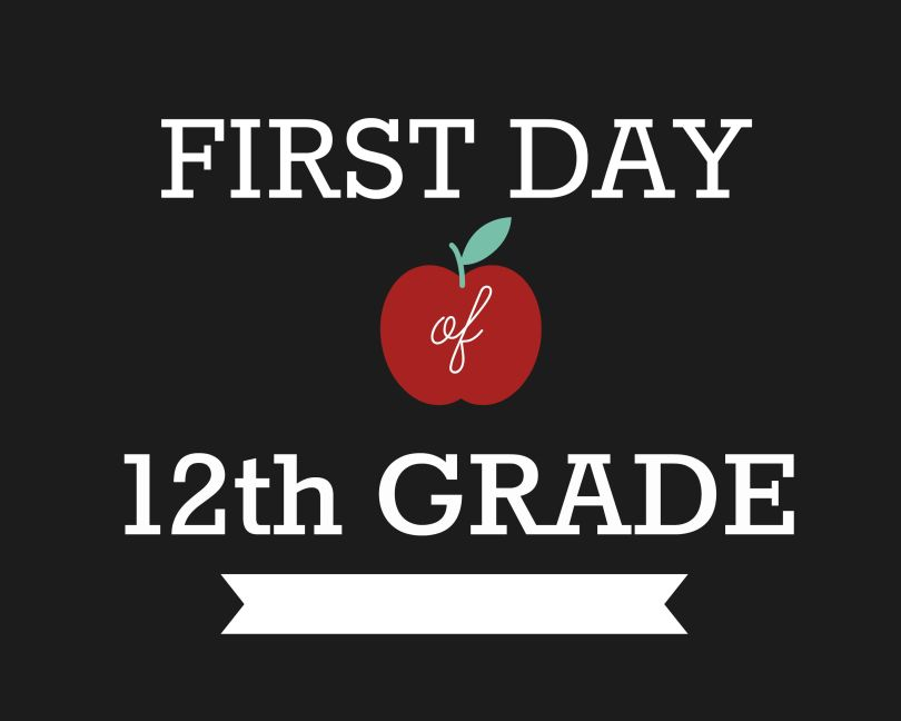 First Day of School Signs, Twelfth Grade