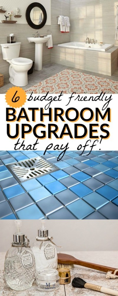 Love these budget friendly bathroom upgrades that pay off! Whether you're planning to sell your house or just want to update the bathrooms in your home, these cost effective ideas are really worth it.