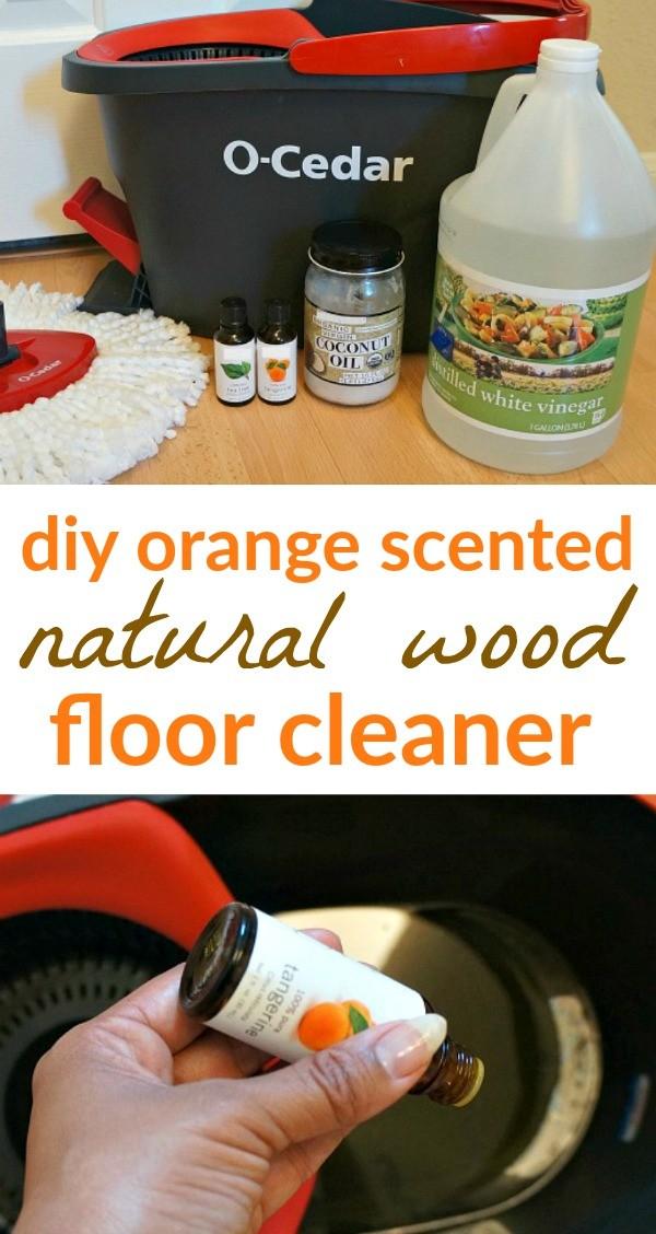 DIY Orange Natural Wood Floor Cleaner + The Best Way To Mop PERIOD.