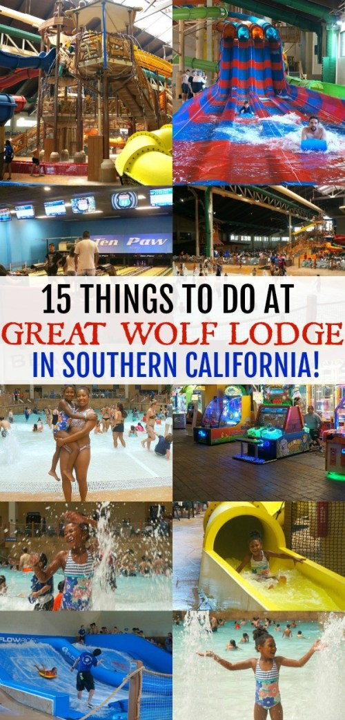 15 Things To Do At Great Wolf Lodge in Southern California - It's More Than Just A Water Park!