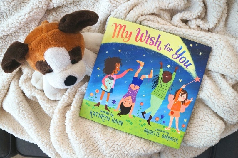 My Wish For You Book - An inspirational story for girls by Kathryn Hahn