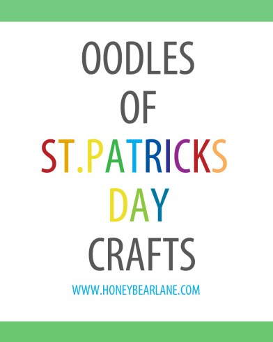 Oodles of St. Patricks Day Crafts