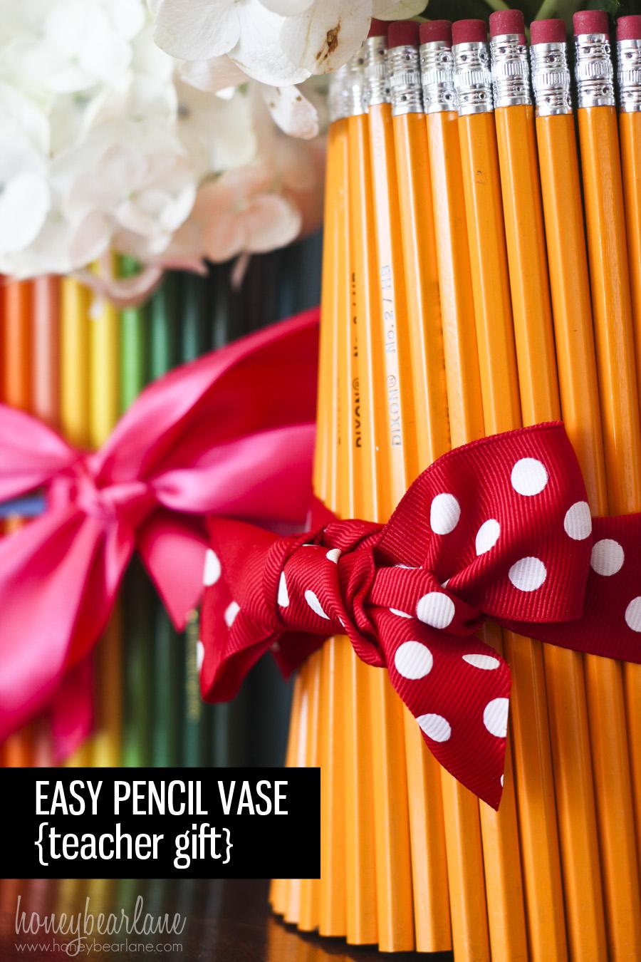Easy Teacher Gifts Pencil Vases Honeybear Lane