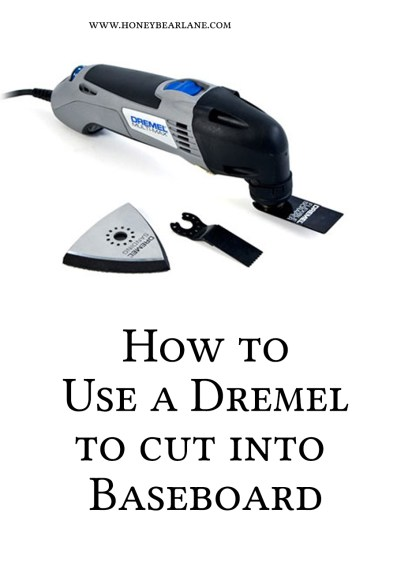how-to-use-a-dremel-to-cut-into-a-baseboard
