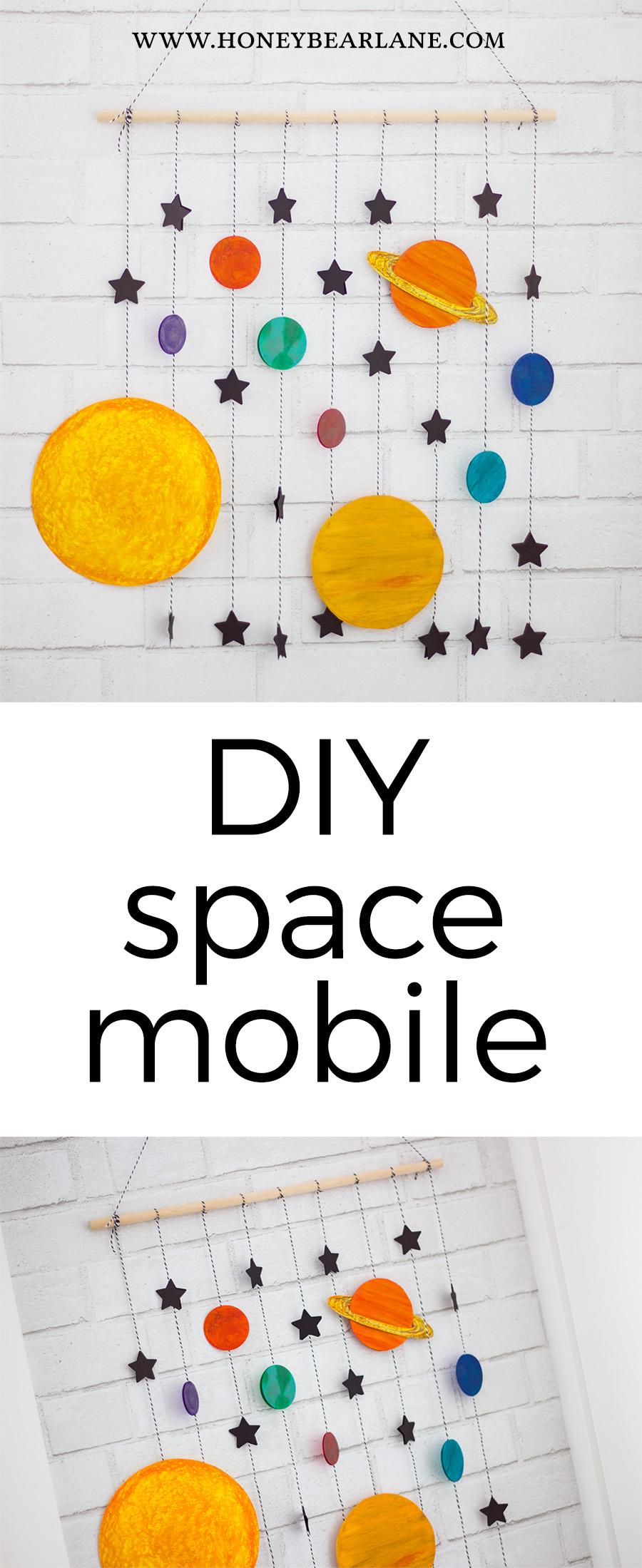 DIY Space Mobile Craft Honeybear Lane