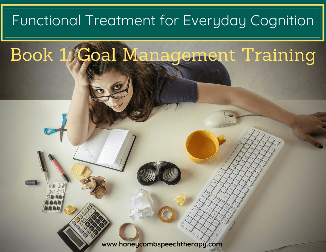 Functional Cognition Book 1 Goal Management Training