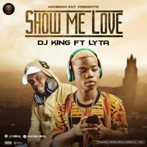 Show Me Love ft. Lyta