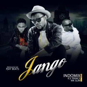 jango by Indomix ft. Ice Prince & Mr. Slim